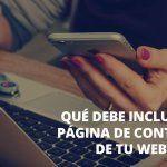 Qué debe incluir la página de contacto de tu web