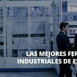 Las mejores ferias industriales en España en 2020